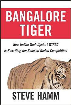 Bangalore Tiger - How Indian Tech Upstart Wipro is Rewriting the Rules of Global Competition