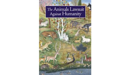 The Institute of Ismaili Studies - The Case of the Animals versus Man: A New Children's Publication
