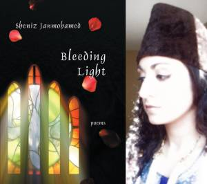 Book: Bleeding Light - by Sheniz Janmohamed
