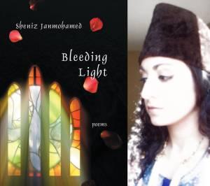 Book: Bleeding Light - by Sheniz Janmohamed