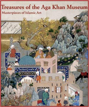 Download Book or View Online: Treasures of the Aga Khan Museum: Masterpieces of Islamic Art