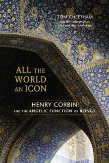 New Book Celebrates Overlooked Genius of Islamic Mystic Corbin