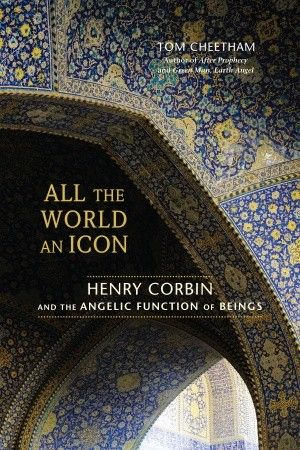 New Book Celebrates Overlooked Genius of Islamic Mystic Corbin
