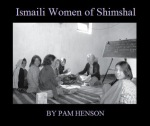 Tales of Ismaili Women of Shimshal: Hussn Bibi and Her Journey to New Zealand to Study English - By Pam Henson