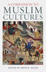 Live Webcast of A Companion to Muslim Cultures book launch