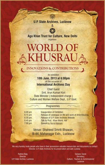 WORLD OF KHUSRAU, an exhibition at UP State Archives, Lucknow - in collaboration Aga Khan Trust for Culture