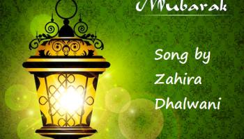 Eid Mubarak Song by Zahira Dhalwani – Ismailimail