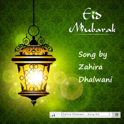 Repost: Eid Mubarak Song by Zahira Dhalwani