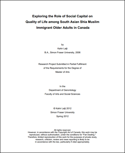 Thesis by Kahir Lalji: Exploring the Role of Social Capital on Quality of Life among South Asian Shia Muslim Immigrant Older Adults in Canada