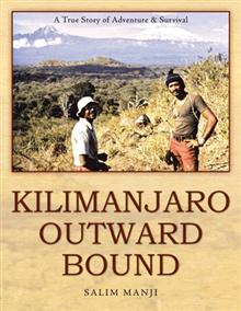 Kilimanjaro Outward Bound by Salim Manji