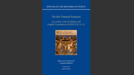 Ikhwan al-Safaʾ (Brethren of Purity) - On Natural Sciences: An Arabic Critical Edition and English Translation of Epistles 15 & 21
