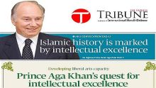 Prince Aga Khan's quest for intellectual excellence - Express Tribune Feature