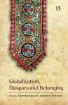 GLOBALISATION, DIASPORA AND BELONGING Exploring Transnationalism and Gujarati Identity
