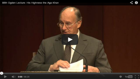 Video: 88th Ogden Lecture: His Highness the Aga Khan