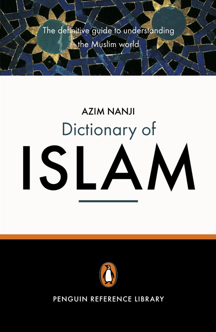 Paperback $18: The Penguin Dictionary of Islam by Azim Nanji