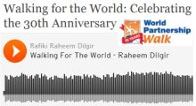 Walking for the World: Celebrating the 30th Anniversary