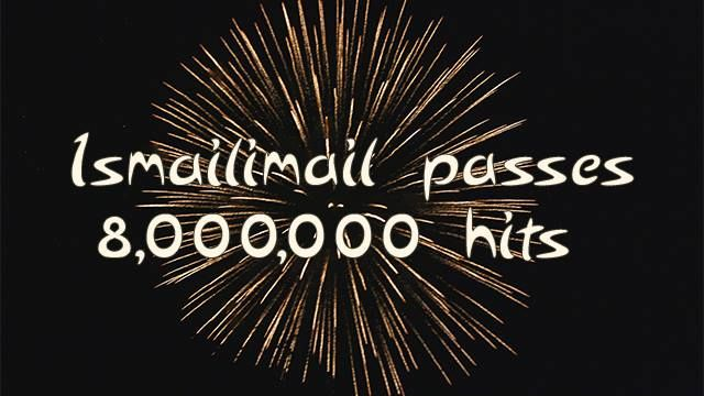 Ismailimail crosses the milestone of 8 Million