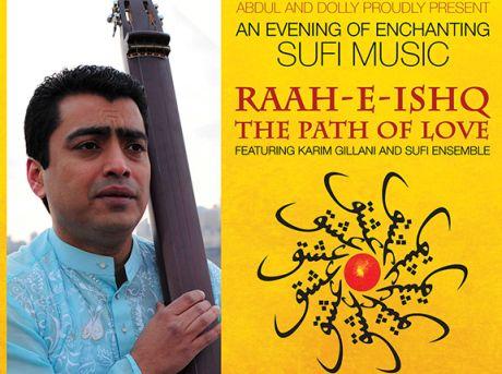 An Evening of Enchanting Sufi Music: With Karim Gillani