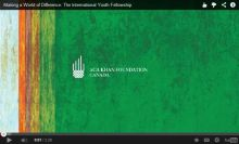 Making a World of Difference: The International Youth Fellowship of Aga Khan Foundation Canada