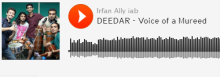 Download Mp3 Song: DEEDAR - Voice of A Mureed