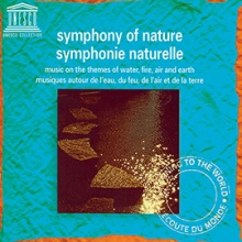 UNESCO Collection Reissued - Featuring The Symphony of Nature and Mongolia