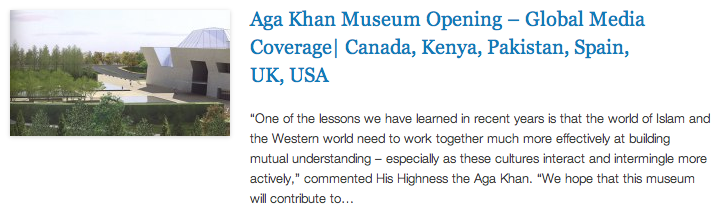 Aga Khan Museum Opening – Global Media Coverage - Canada, Kenya, Pakistan, Spain, UK, USA