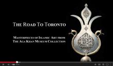 Cultural Diplomacy - Aga Khan Museum – The Road to Toronto via Parma, London, Paris, Lisbon - Lessons from the European Tour