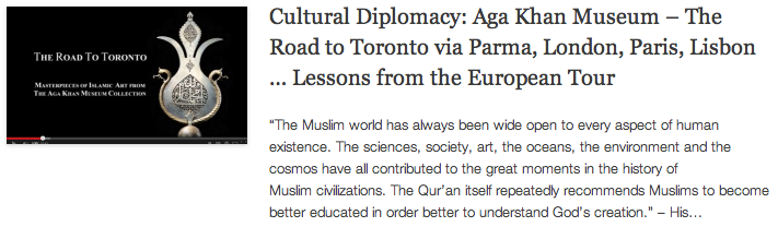 Cultural Diplomacy - Aga Khan Museum – The Road to Toronto via Parma, London, Paris, Lisbon - Lessons from the European Tour