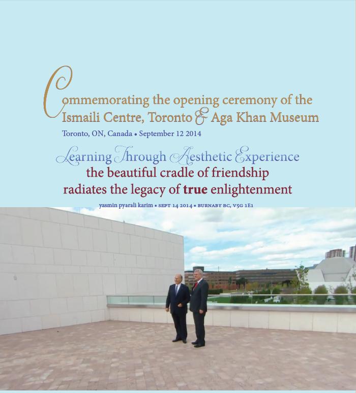Yasmin Karim: Commemorating the Opening Ceremony of the Ismaili Centre, Toronto & Aga Khan Museum