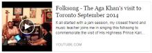 Aly Sunderji: Folksong - The Aga Khan's visit to Toronto