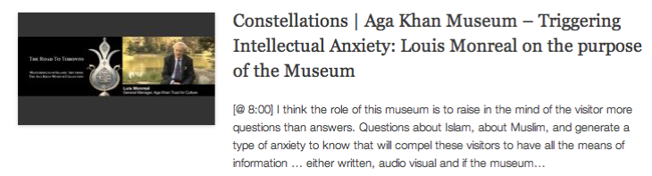 Constellations - Aga Khan Museum – Triggering Intellectual Anxiety - Louis Monreal on the purpose of the Museum