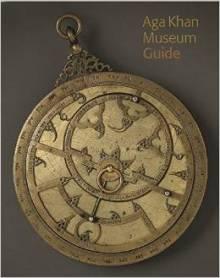 Guide (Paperback): Aga Khan Museum