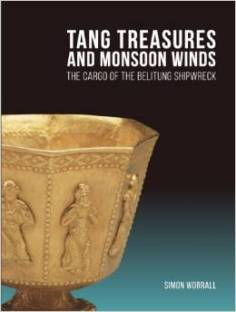 Tang Treasures and Monsoon Winds: The Cargo of the Belitung Shipwreck  (Image: Amazon.com)