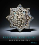 New Publication: Pattern and Light: The Aga Khan Museum