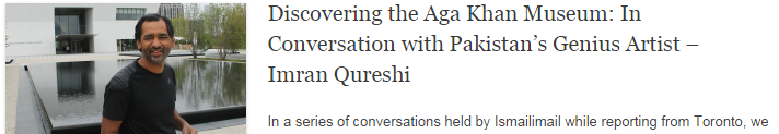 Discovering the Aga Khan Museum: In Conversation with Pakistan's Genius Artist – Imran Qureshi