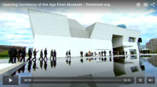 Video: Opening Ceremony of the Aga Khan Museum
