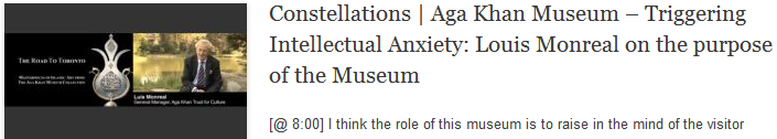 Constellations   Aga Khan Museum – Triggering Intellectual Anxiety: Louis Monreal on the purpose of the Museum