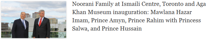 Noorani Family at Ismaili Centre, Toronto and Aga Khan Museum inauguration: Mawlana Hazar Imam, Prince Amyn, Prince Rahim with Princess Salwa, and Prince Hussain