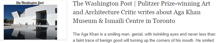 The Washington Post | Pulitzer Prize-winning Art and Architecture Critic writes about Aga Khan Museum & Ismaili Centre in Toronto