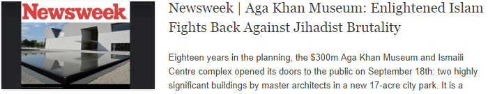 Newsweek | Aga Khan Museum: Enlightened Islam Fights Back Against Jihadist Brutality