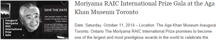 Moriyama RAIC International Prize Gala at the Aga Khan Museum Toronto