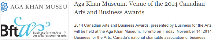 Aga Khan Museum: Venue of the 2014 Canadian Arts and Business Awards