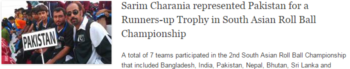 Sarim Charania represented Pakistan for a Runners-up Trophy in South Asian Roll Ball Championship