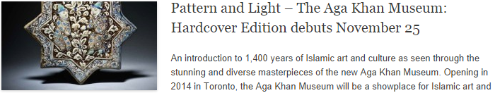 Pattern and Light – The Aga Khan Museum: Hardcover Edition debuts November 25