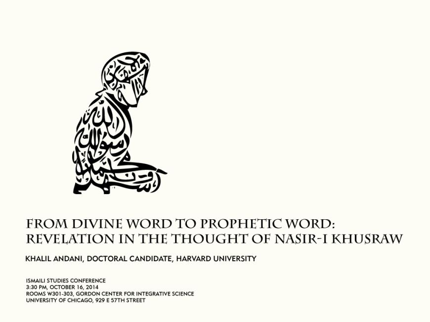Khalil Andani's Presentation: Revelation in the Thought of Nasir-i Khusraw
