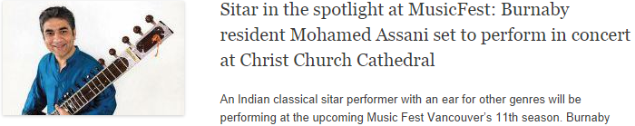 Sitar in the spotlight at MusicFest: Burnaby resident Mohamed Assani set to perform in concert at Christ Church Cathedral
