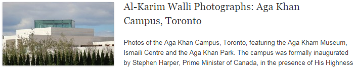 Al-Karim Walli Photographs: Aga Khan Campus, Toronto