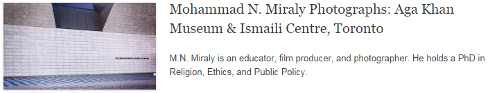 Mohammad N. Miraly Photographs: Aga Khan Museum & Ismaili Centre, Toronto