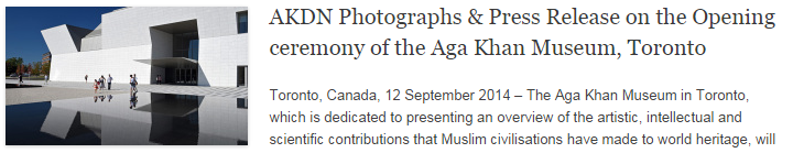AKDN Photographs & Press Release on the Opening ceremony of the Aga Khan Museum, Toronto