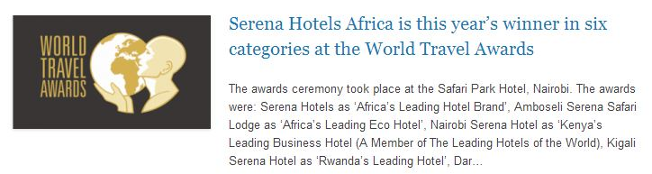 Serena Hotels Africa is this year's winner in six categories at the World Travel Awards